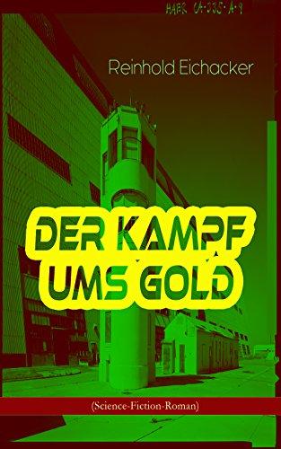 Der Kampf ums Gold (Science-Fiction-Roman)