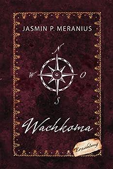 Wachkoma (German Edition) by [Meranius, Jasmin P.]