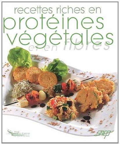 Recettes riches en protéines végétales et en fibres par Saep