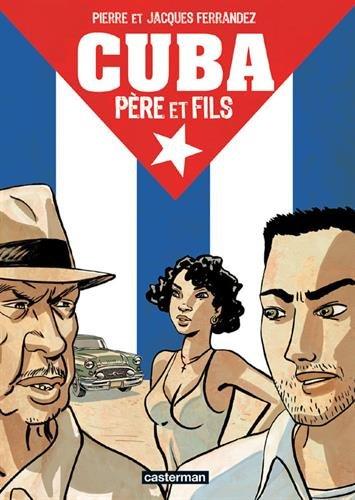 Cuba : Père et fils