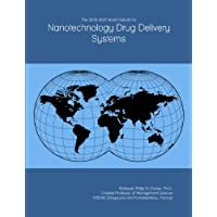 The 2018-2023 World Outlook for Nanotechnology Drug Delivery