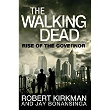 The Walking Dead: Rise of the Governor by Jay Bonansinga (2011-10-01)
