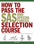 How to Pass the SAS and Special Force...