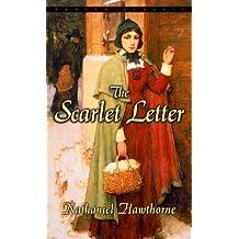 The Scarlet Letter (Bantam Classics) by Nathaniel Hawthorne (1981-03-01)