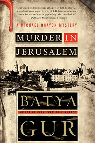 Murder in Jerusalem – (Michael Ohayon 6)