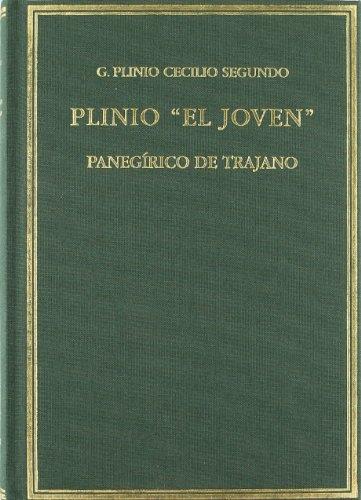 Plinio El joven Panegírico de Trajano (Alma Mater)