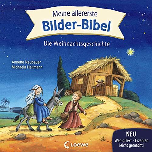 Meine allererste Bilder-Bibel - Die Weihnachtsgeschichte: ab 2 Jahre
