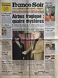 FRANCE SOIR [No 14761] du 22/01/1992 - AIRBUS TRAGIQUE / 4 MYSTERES -BELMONDO A...