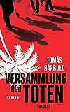 Image of Versammlung der Toten: Thriller (suhrkamp taschenbuch)