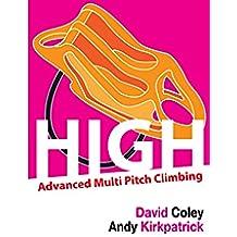 High - Advanced Multi Pitch Climbing (English Edition)
