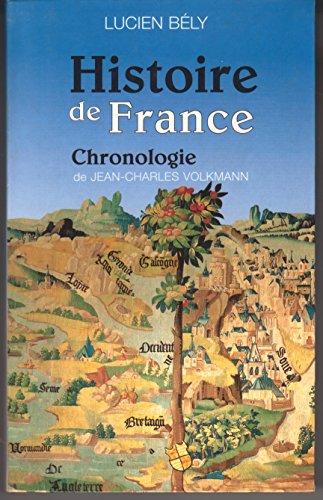 Histoire de France.<br>Suivie de chronologie de l'Histoire de France par Jean-Charles Volkmann