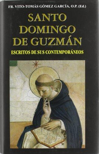 Santo domingo de guzmán: escritos de sus contemporáneos (vidas y semblanzas) EPUB Descargar gratis!