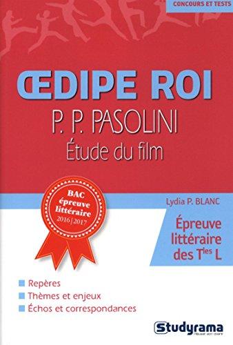 Oedipe Roi, Pasolini : Etude du film