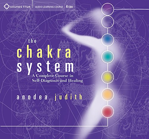 Chakra System, The: A Complete Course in Self-Diagnosis