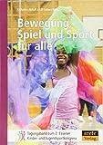 Bewegung, Spiel und Sport für alle: Tagungsband zum 2. Essener Kinder- und Jugendsportkongress (Tagungsbände zum Essener Kinder- und Jugendsportkongress)