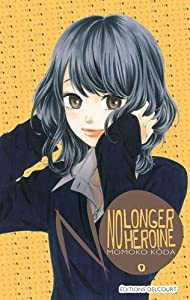 No longer heroine Edition simple Tome 9
