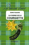 """Afficher """"La cuisine de la courgette"""""""