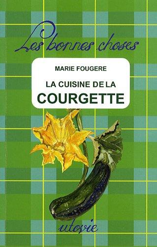Download La cuisine de la courgette