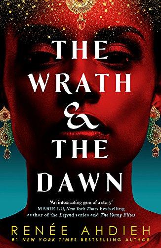 The Wrath and the Dawn: The Wrath and the Dawn Book 1 por Renee Ahdieh
