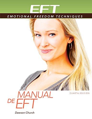 Manual de EFT, Cuarta Edición por Dawson Church