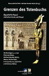 Grenzen des Totenbuchs: Ägyptische Papyri zwischen Grab und Ritual