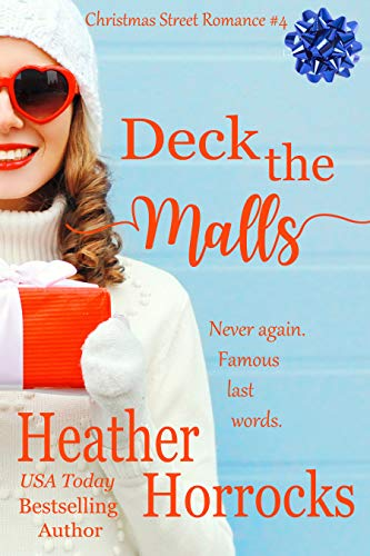 DECK THE MALLS (Christmas Street Romance #4) (English Edition)