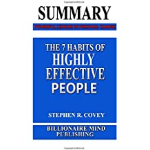 Summary: The 7 Habits of Highly Effective People: Powerful Lessons in Personal Change by Stephen R. Covey