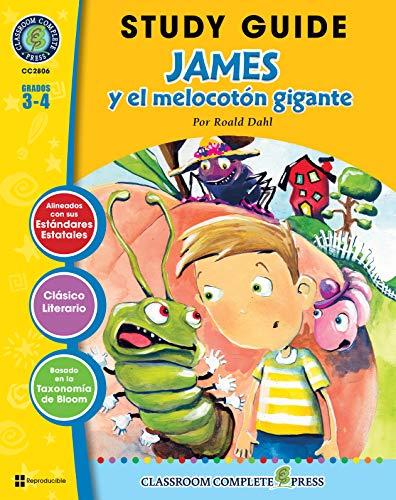 Guía de Estudio - James y el melocotón gigante (James and the Giant Peach Novel Study - Spanish Version) (Spanish Edition)