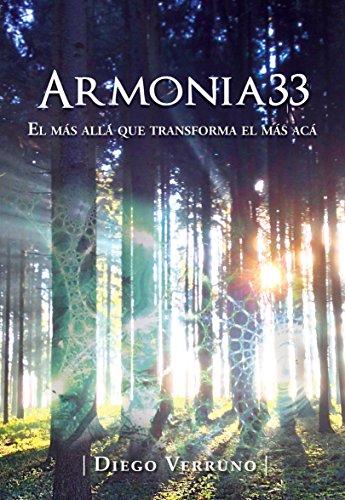 Armonia33: El Más Allá que Transforma el Más Acá (Spanish Edition)