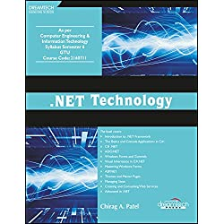.NET Technology: As Per Computer Engineering & Information Technology Syllabus Semester 6 GTU (DT-Engineering Text Book)