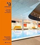 4a Architekten: Orte setzen, Räume bilden, Licht geben, Farbe bekennen