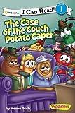 The Case of the Couch Potato Caper / VeggieTales / I Can Read! (I Can Read Big Idea Books VeggieTales - Level 1)