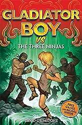 9: vs the Three Ninjas (Gladiator Boy)