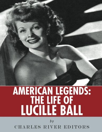 American Legends: The Life of Lucille Ball -
