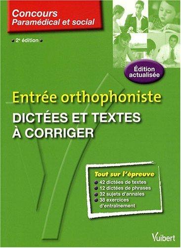 Dictées et textes à corriger : Entrée orthophoniste