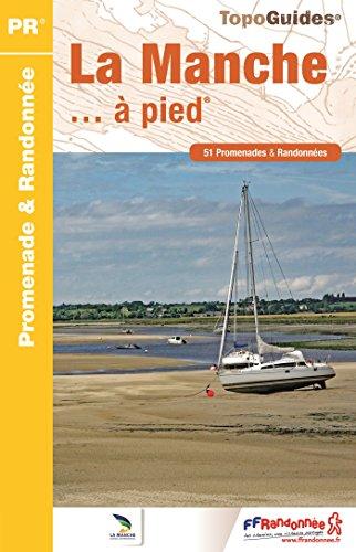 Descargar Libro La Manche... à pied : 51 Promenades & Randonnées de FFRP