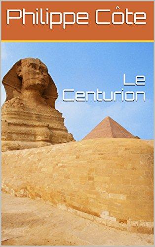 Couverture du livre Le Centurion