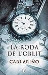 La roda de l'oblit par Ariño