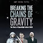Breaking the Chains of Gravity: The S...