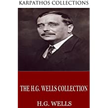 The H.G. Wells Collection (English Edition)