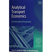 Analytical Transport Economics: An International Perspective (Transport Economics, Management and Policy Series)