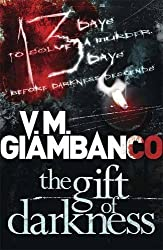 The Gift of Darkness: Detective Alice Madison (1) by Valentina Giambanco (2014-09-25)