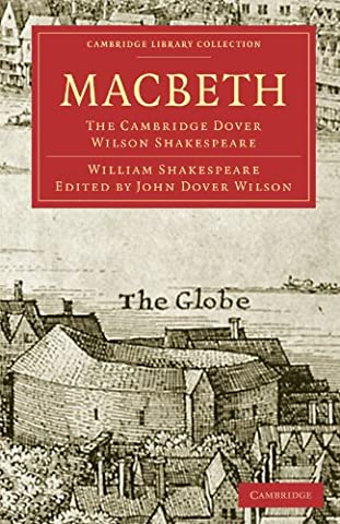 Macbeth: The Cambridge Dover Wilson