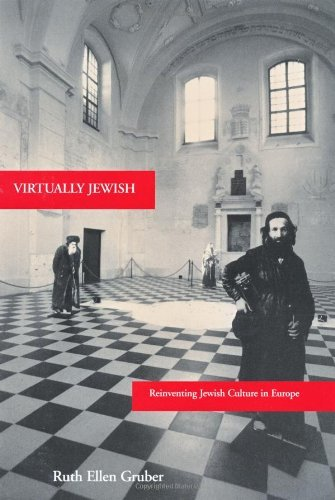 Virtually Jewish: Reinventing Jewish Culture in Europe (S.Mark Taper Foundation Book in Jewish Studies) by Ruth Ellen Gruber (2001-12-04)
