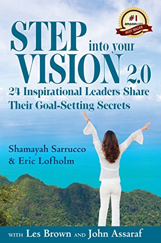 step-into-your-vision-20-24-inspirational-leaders-share-their-goal-setting-secrets-english-edition