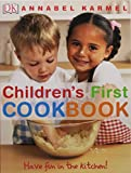 Children's First Cookbook: Have Fun in the Kitchen!