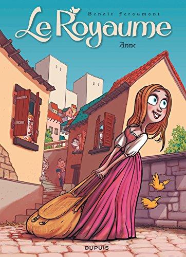 Le Royaume - tome 1 - Anne par Feroumont
