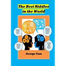 The Best Riddles in The World by George Tam (2012-06-26)