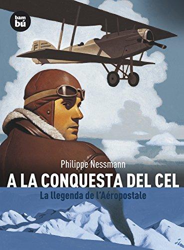 A la conquesta del cel (Descobridors) por Philippe Nessmann