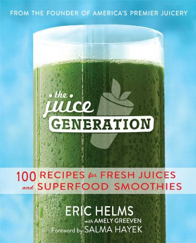 the-juice-generation-100-recipes-for-fresh-juices-and-superfood-smoothies